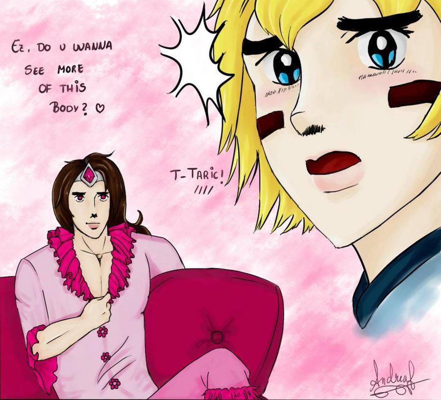 Taric, what are you doing? by Neko-pinku