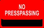 No Presspassing