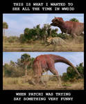 Meme time - Walking with Dinosaurs 3D
