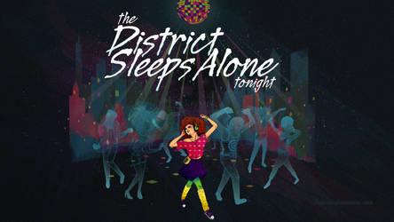 The District Sleeps Alone by paperbeatsscissors