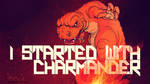 Starters: Charmander