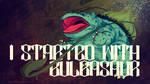 Starters: Bulbasaur