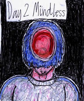 Inktober 2019 Day 2: Mindless