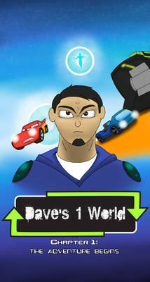 Dave's 1 World Chapter 1: The Adventure Begins