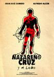 Nazareno Cruz y el Lobo afiche by AKsolut