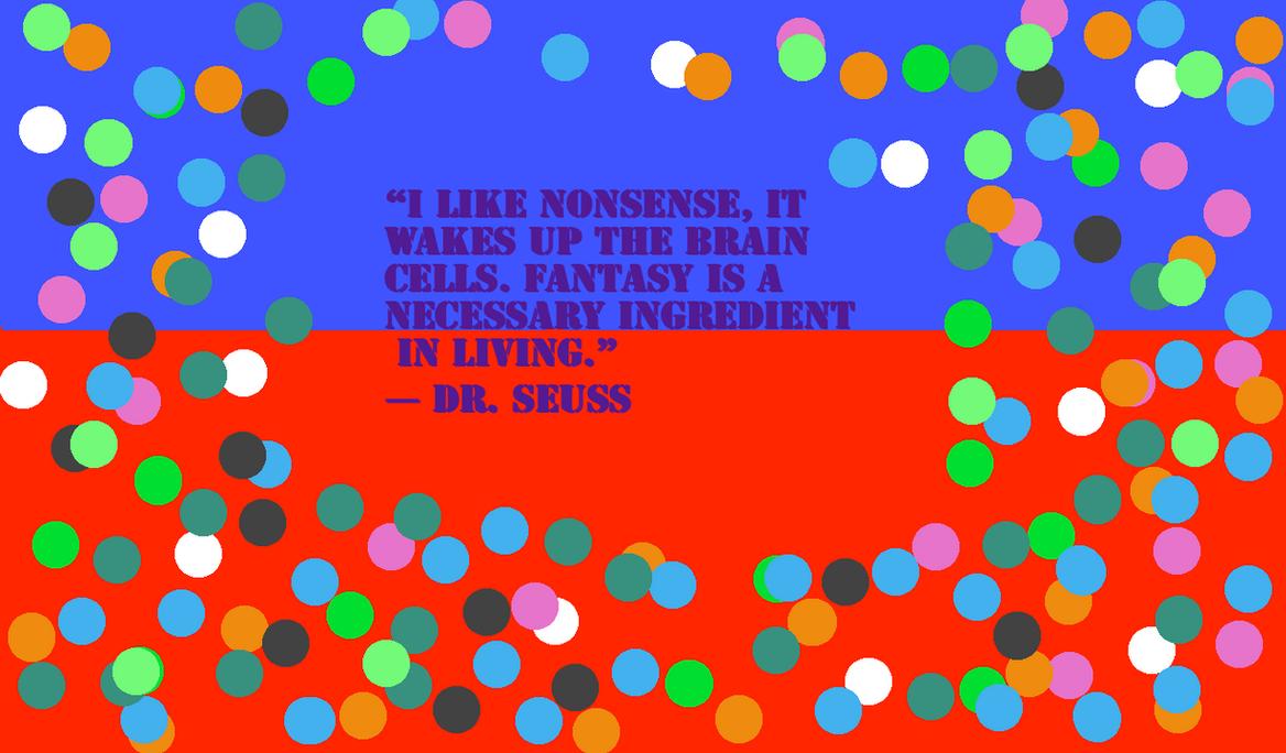 Dr seuss quote wallpaper by irina1492 on deviantart - Dr seuss wallpaper ...
