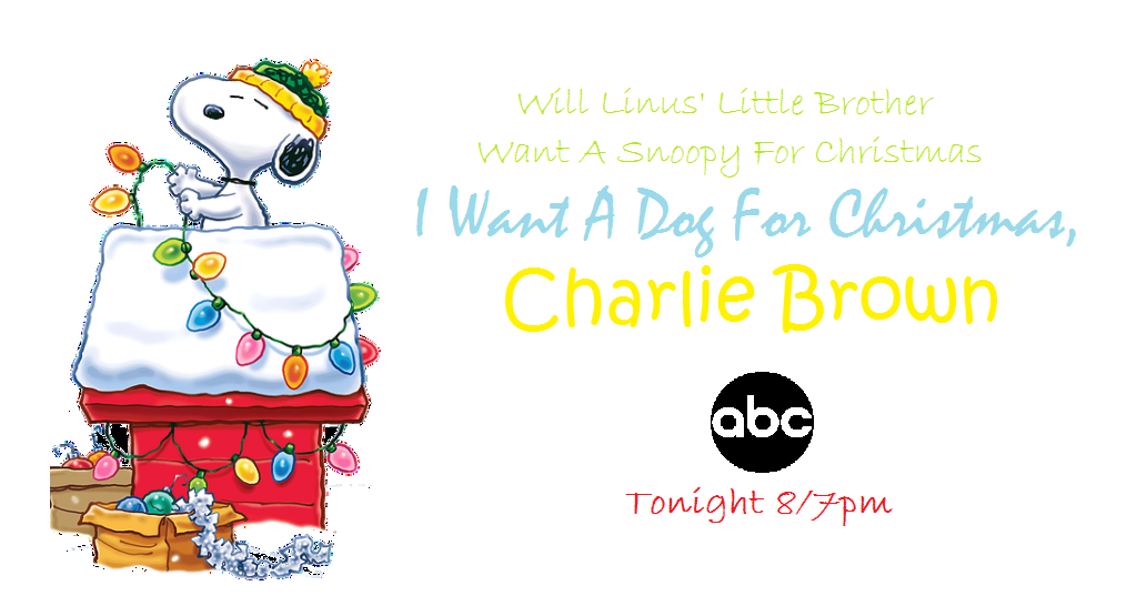 I Want A Dog For Christmas Charlie Brown.I Want A Dog For Christmas Charlie Brown Ad By