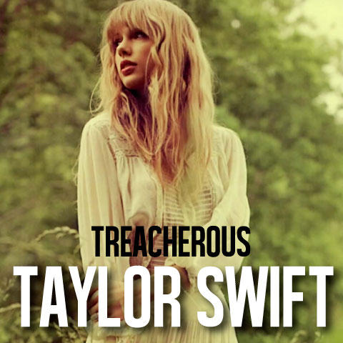 Treacherous By Taylor Swift Single Cover By Kerli406 On Deviantart