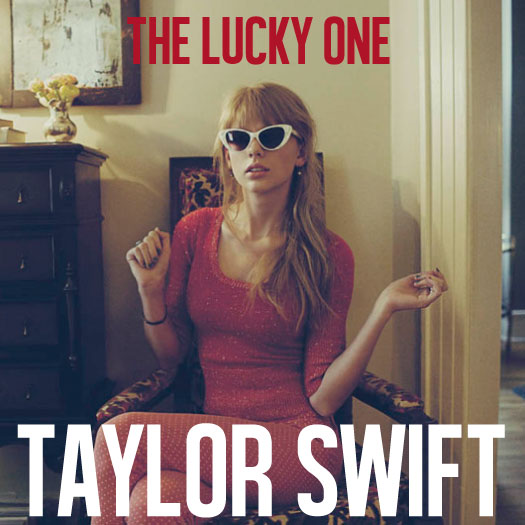 Juego » El Gran Ranking de Taylor Swift [TOP 3 pág 6] - Página 4 The_lucky_one_by_taylor_swift__single_cover__by_kerli406-d5um3do