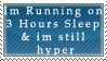 3 Hours Sleep by Seven--VII