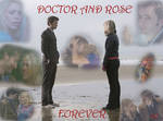 Doctor and Rose-Forever