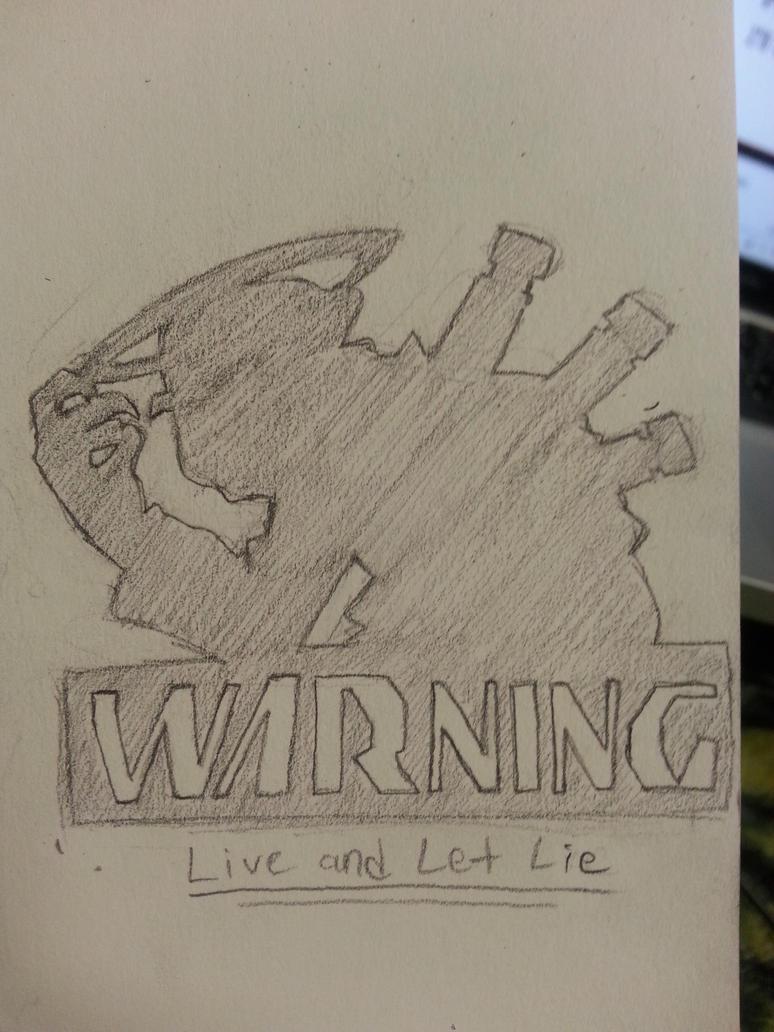 WARNING: LIE INBOUND by DTrain2695