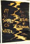 Drowning in fear
