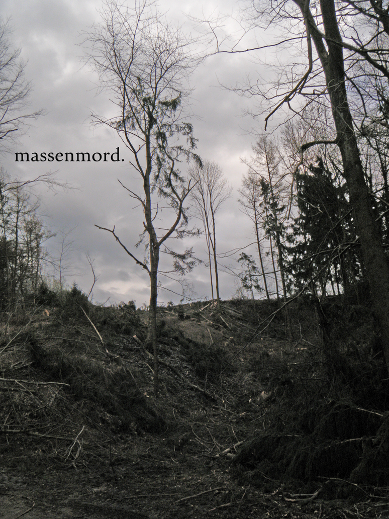 massenmord. by dybe