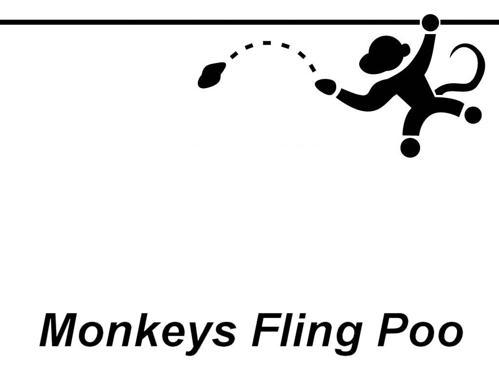 Monkeys Fling Poo