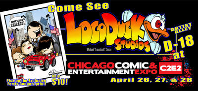 C2E2 this Weekend!! by Locoduck