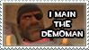 I Main the Demoman Stamp