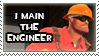 I Main the Engineer Stamp by Loniface