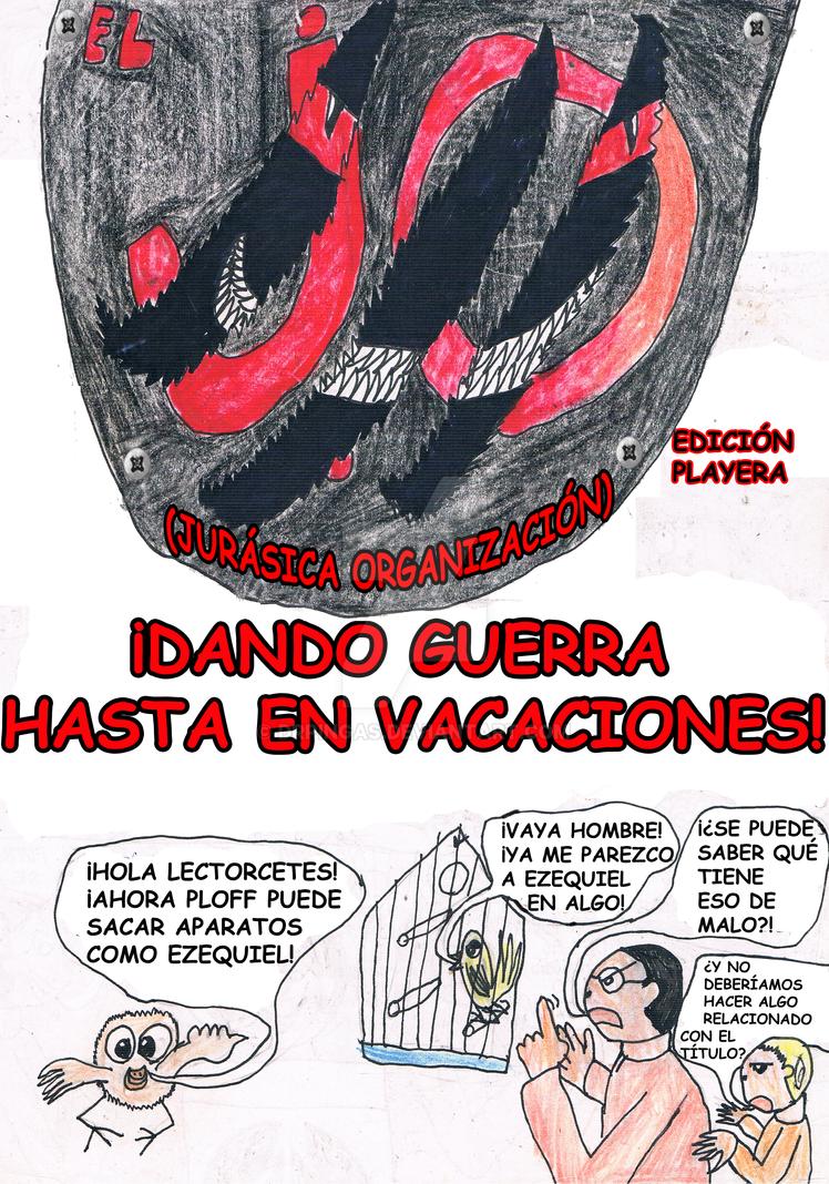 Dando guerra hasta en vacaciones! [Pag1] by DrPingas