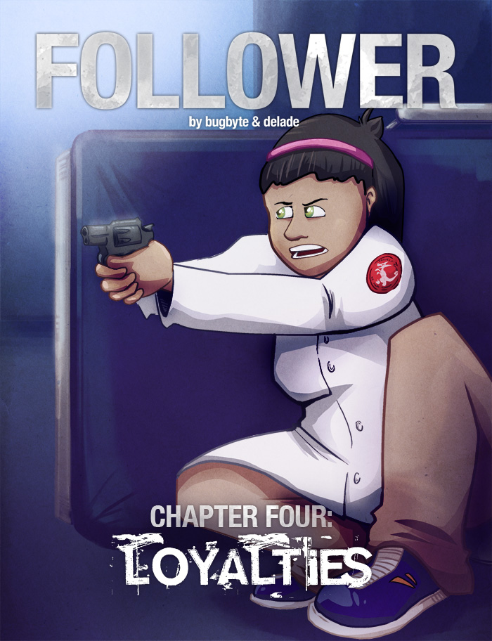 Follower Chapter Four: Loyalties by bugbyte