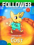 Follower Chapter Six: Lost