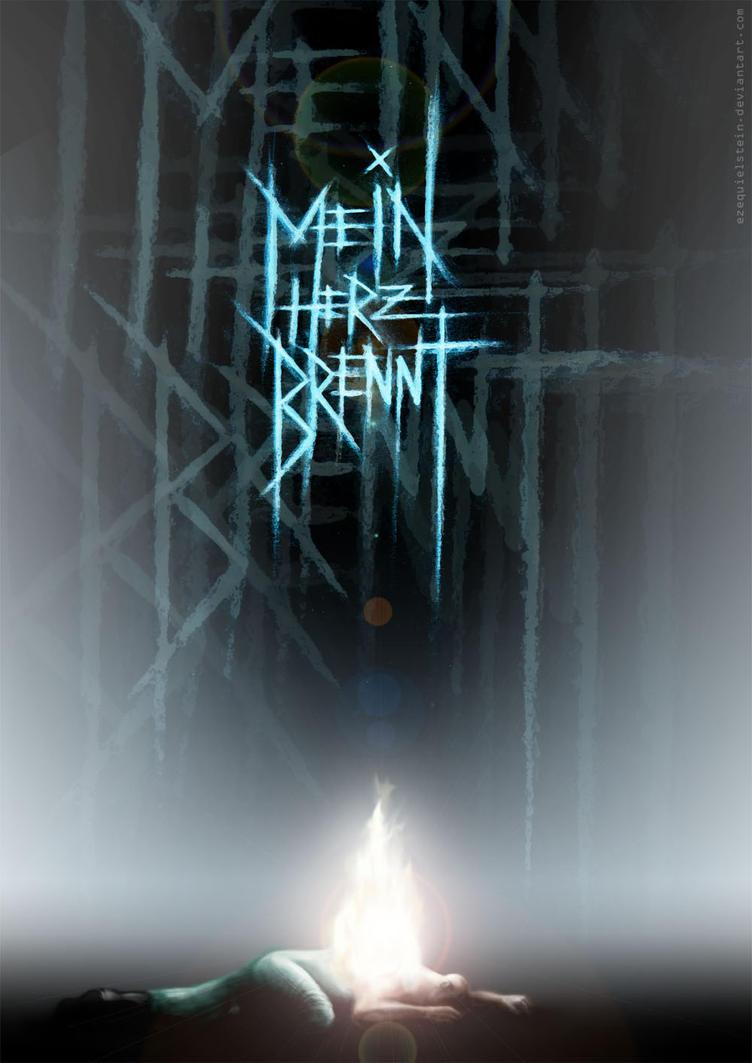Mein Herz Brennt by Ezequielstein