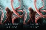 La Caceria de Fuego / The Fire Hunt