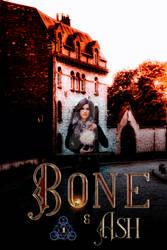 Bone and Ash