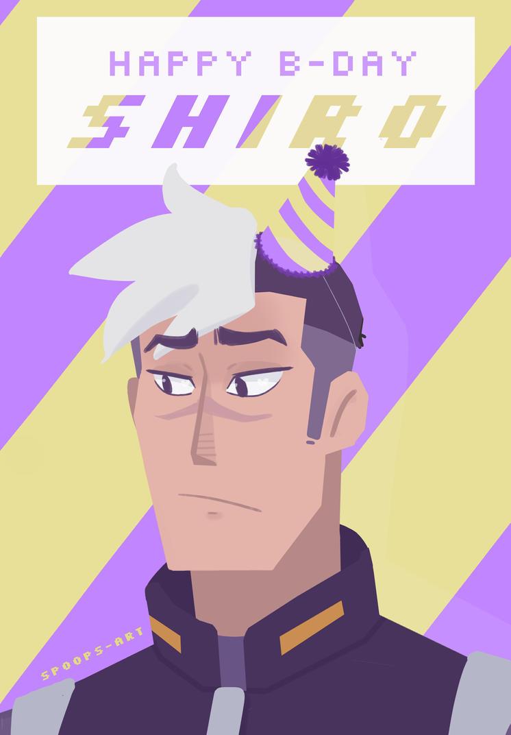 Happy B-Day, Shiro! by SpoopyBirb