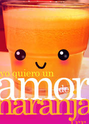 Yo quiero un AmordeNaranja 3 by irrangell