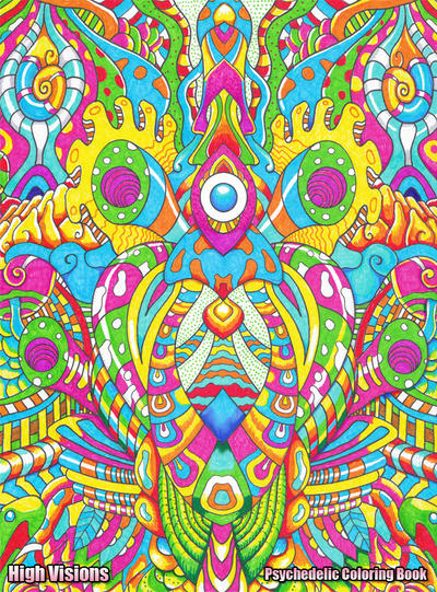 high visions psychedelic coloring book 1 by koalacid - Psychedelic Coloring Book