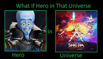 What if Megamind in She-Ra Reboot by JasonPictures