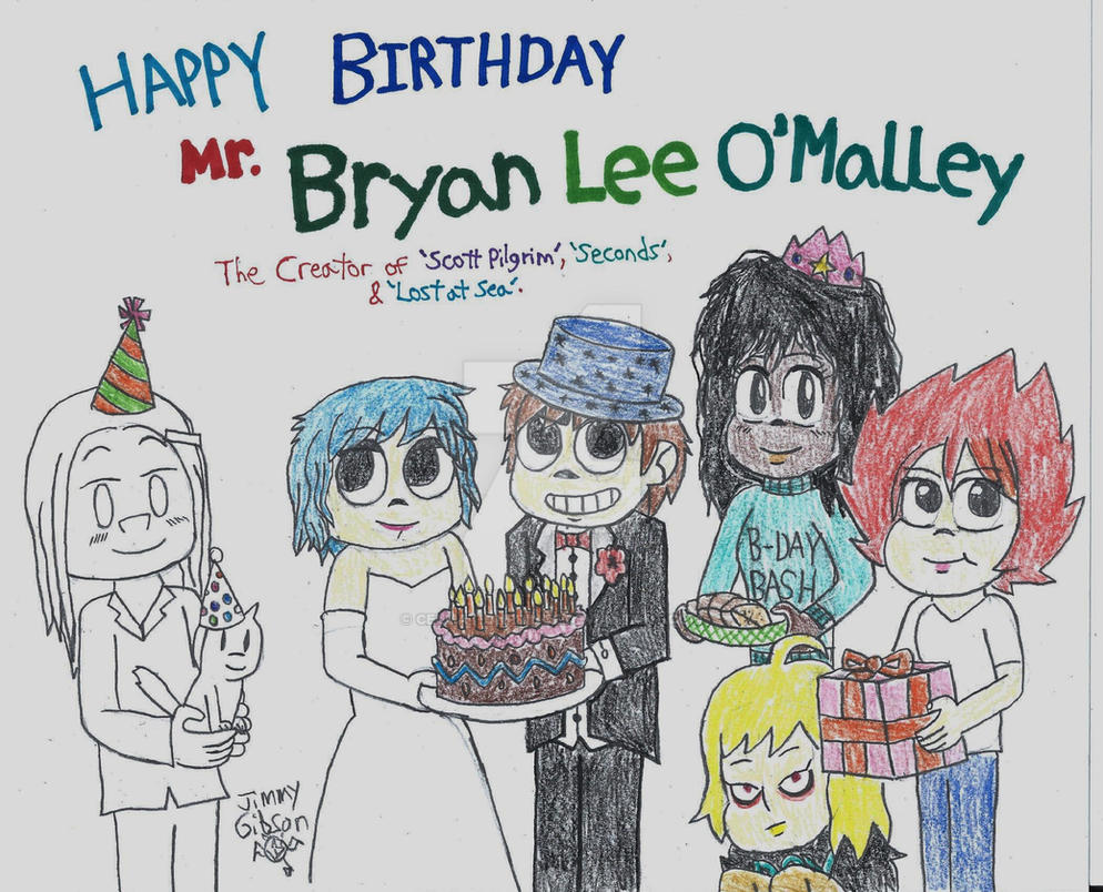 Happy Birthday Bryan Lee Omalley By Celmationprince On Deviantart
