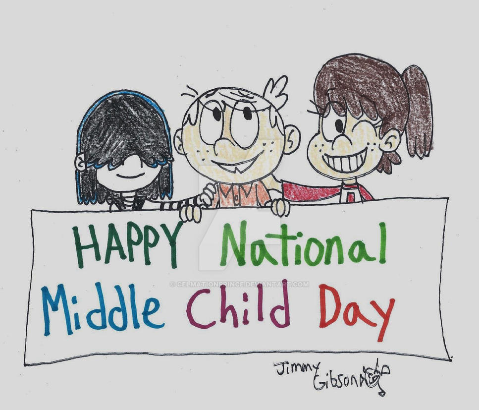 middle child Middle child day is an unofficial holiday that falls annually on august 12th and celebrates a member of the family who faces special challenges: the middle child the.