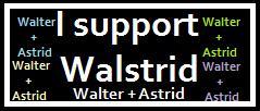 FRINGE: I Support Walstrid by Princess-Kraehe