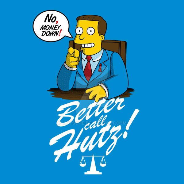 Better Call Hutz by Moysche