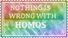 Nothing is wrong about HOMOSXUALS by JaniceTheFurry