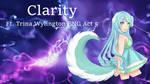[UTAU] Clarity [Trina ENG Act 5]