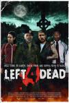 Left 4 Dead Movie Poster.