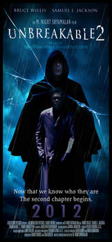 Unbreakable 2 poster by smalltownhero
