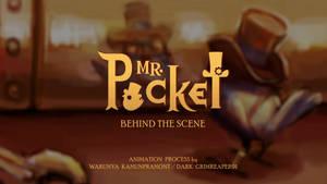 MR.POCKET behind the scene [2018]