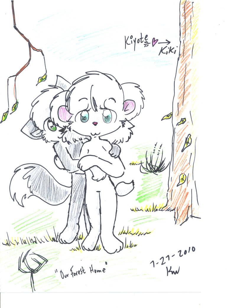 Kiyote-n-Kiki OUR FOREST HOME