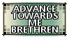 Advance Towards Me Brethren :Stamp: by xTechnologiic
