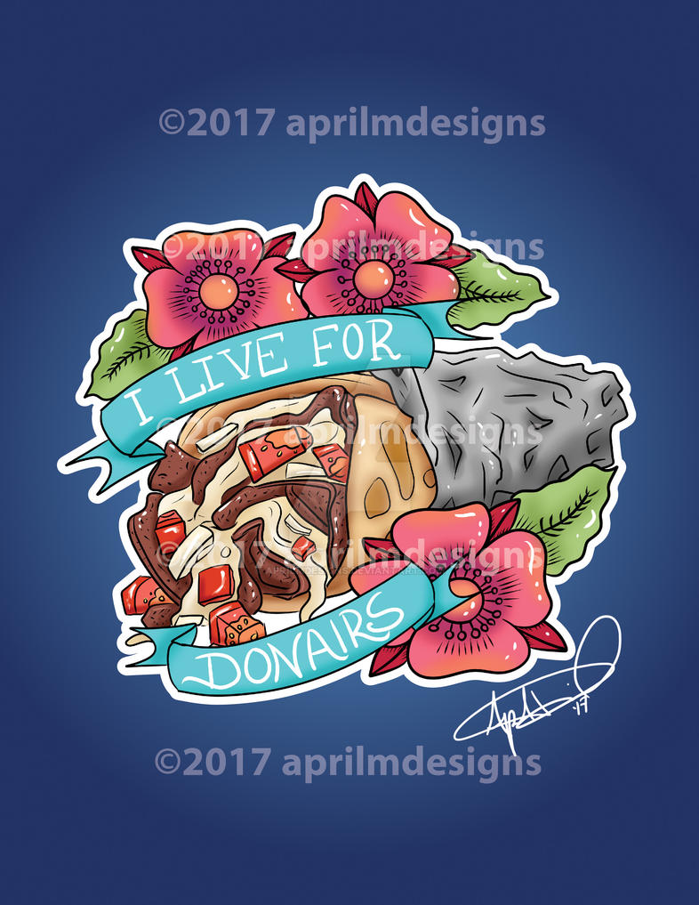 I Live For Donairs by aprilmdesigns