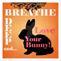 Love Your Bunny