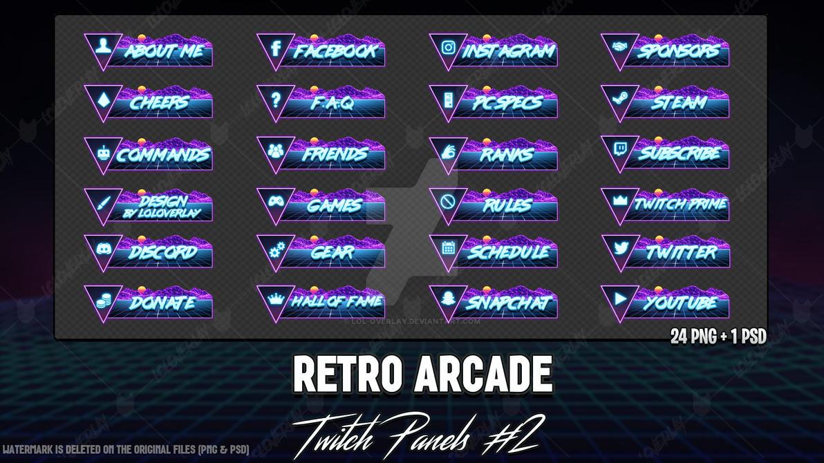 Retro Arcade - Twitch Panels #2 by LoL-Overlay on DeviantArt