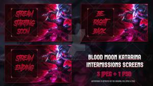 Blood Moon Katarina - Intermissions Screens