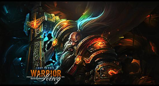 [Signature] Warrior King