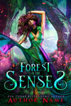 Forest of the Senses - SOLD
