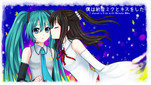 I shared a Kiss with Hatsune Miku by Swanamii